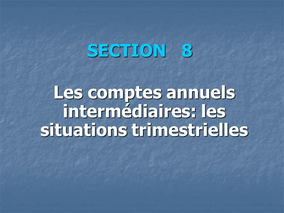 Les comptes annuels intermédiaires: les situations trimestrielles