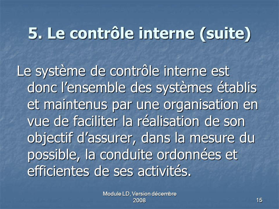 5. Le contrôle interne (suite)