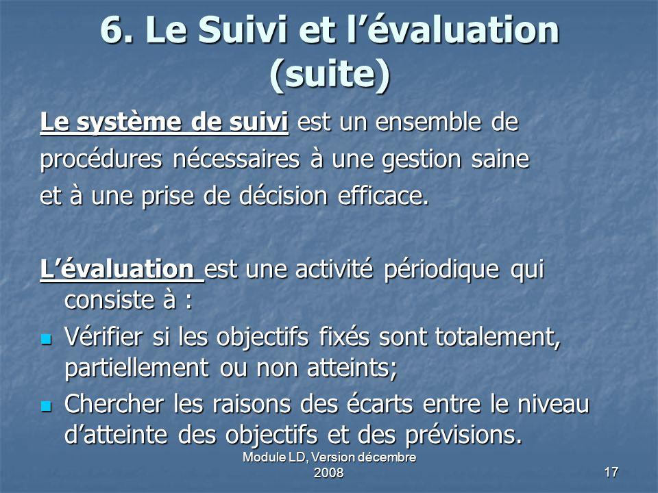 6. Le Suivi et l'évaluation (suite)