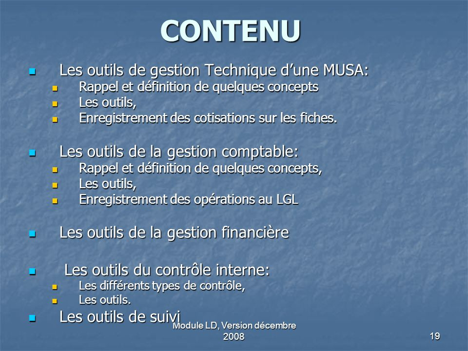 Module LD, Version décembre 2008