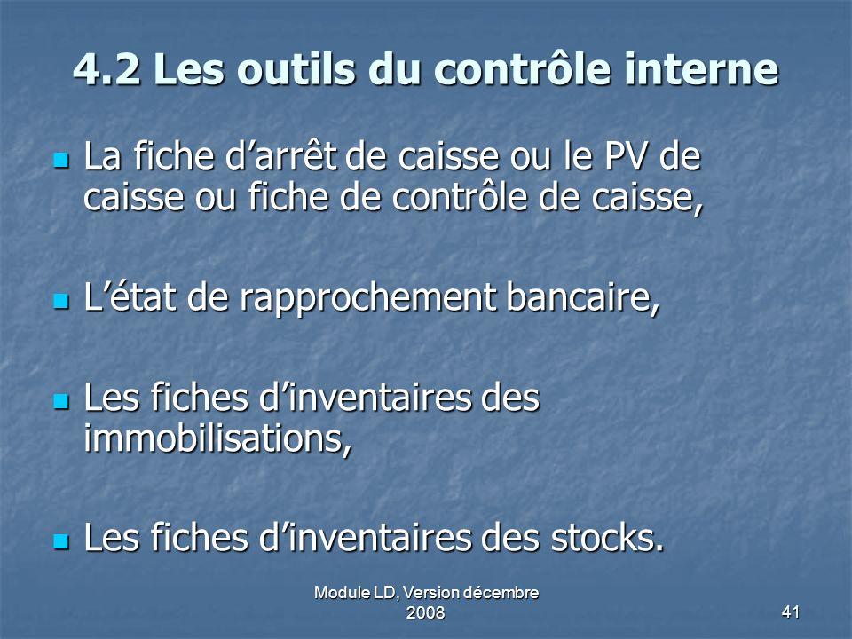 4.2 Les outils du contrôle interne