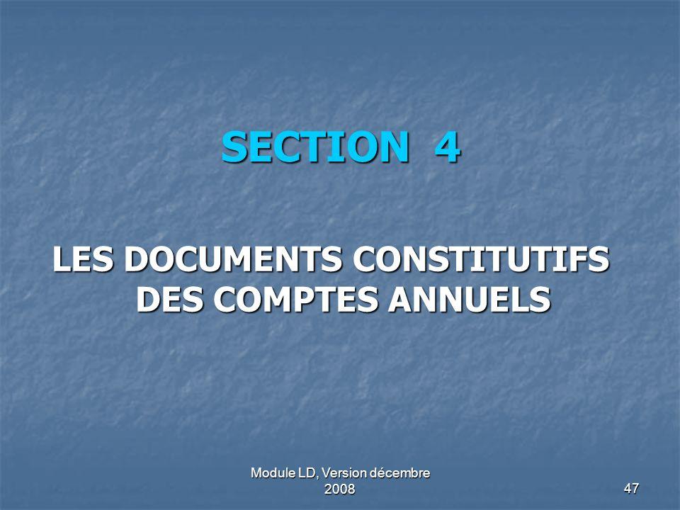 LES DOCUMENTS CONSTITUTIFS DES COMPTES ANNUELS