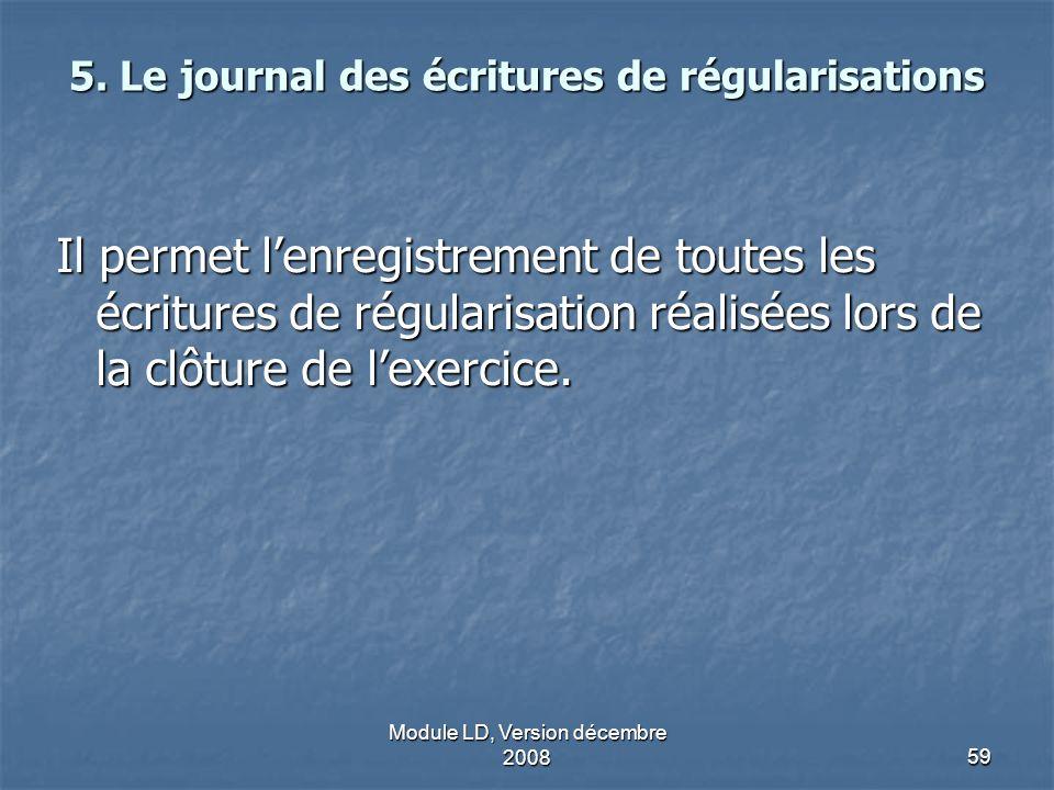 5. Le journal des écritures de régularisations