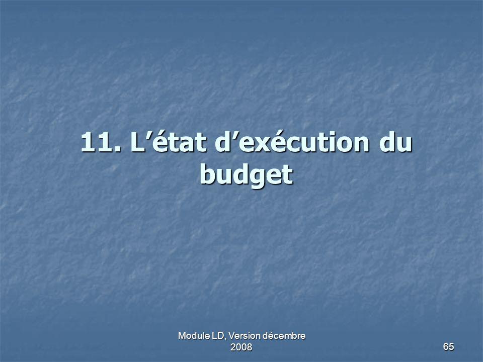11. L'état d'exécution du budget