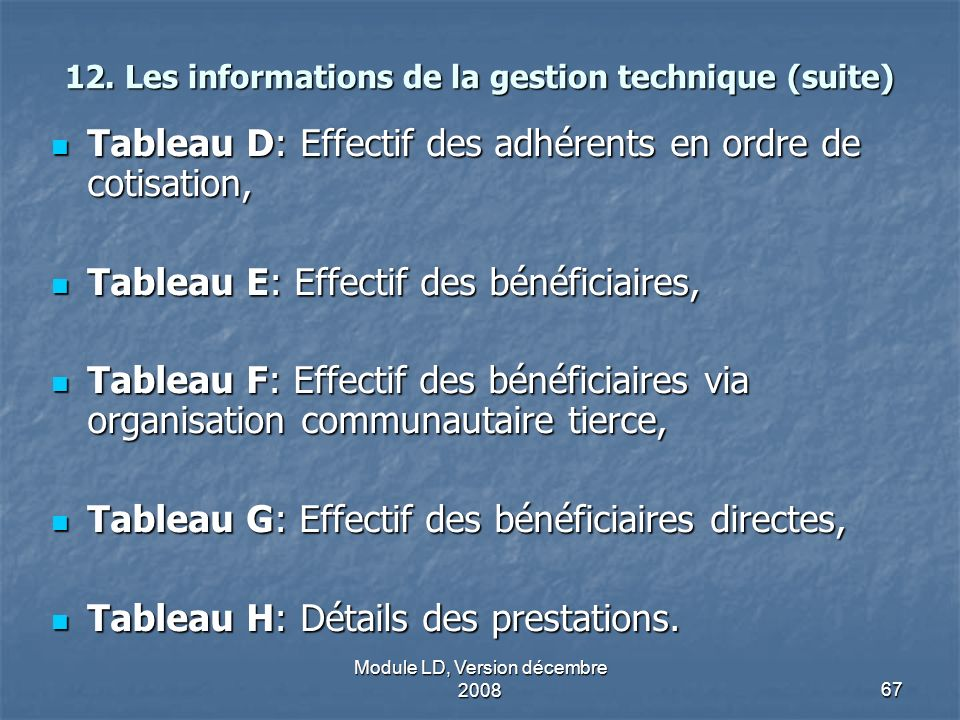 12. Les informations de la gestion technique (suite)