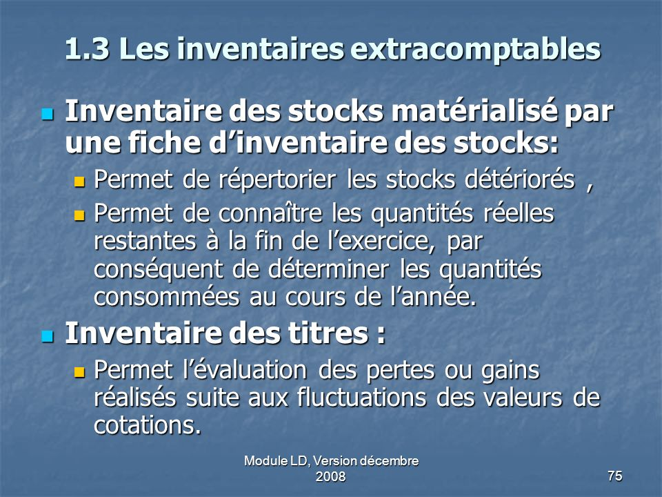 1.3 Les inventaires extracomptables
