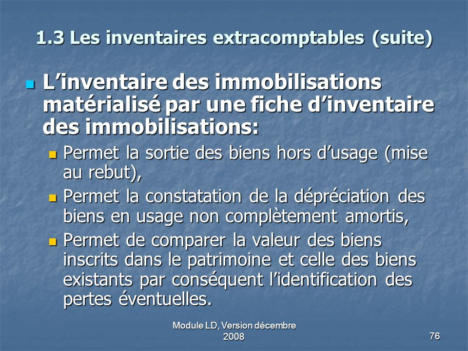 1.3 Les inventaires extracomptables (suite)