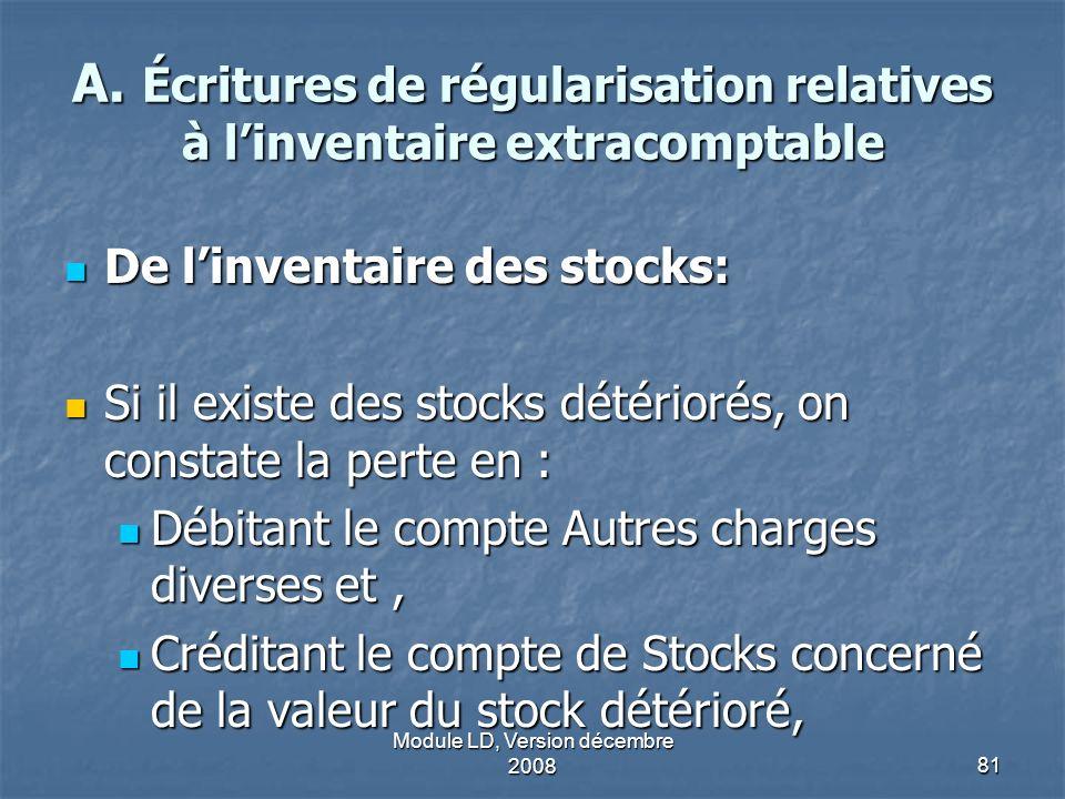 A. Écritures de régularisation relatives à l'inventaire extracomptable