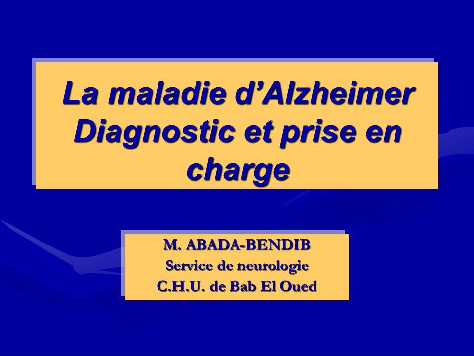 La maladie d'Alzheimer Diagnostic et prise en charge