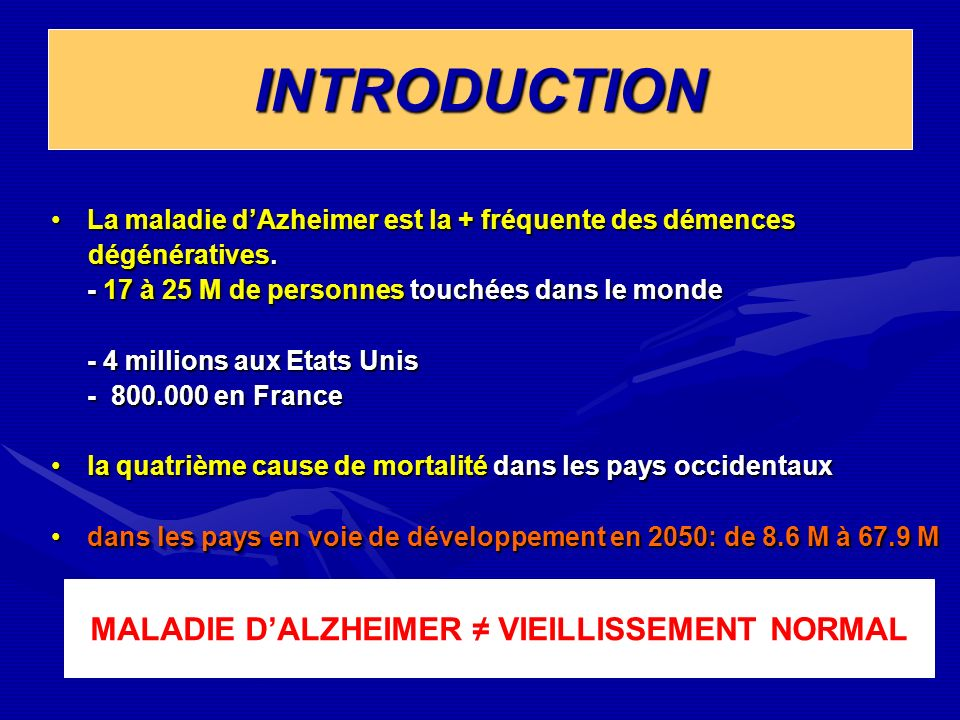 MALADIE D'ALZHEIMER ≠ VIEILLISSEMENT NORMAL