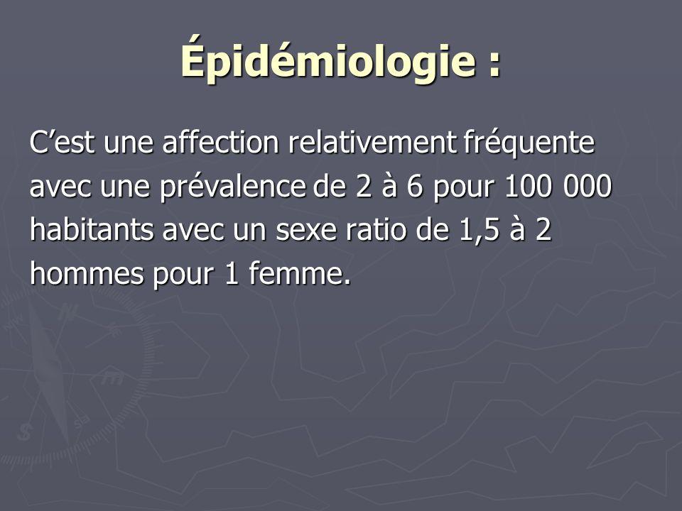 Épidémiologie : C'est une affection relativement fréquente