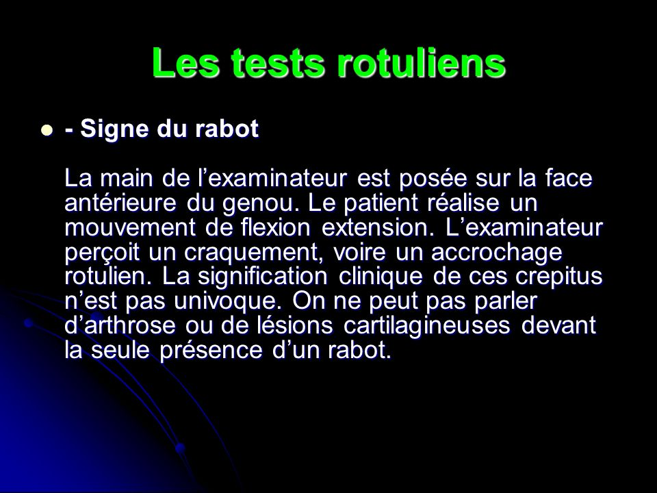 Les tests rotuliens