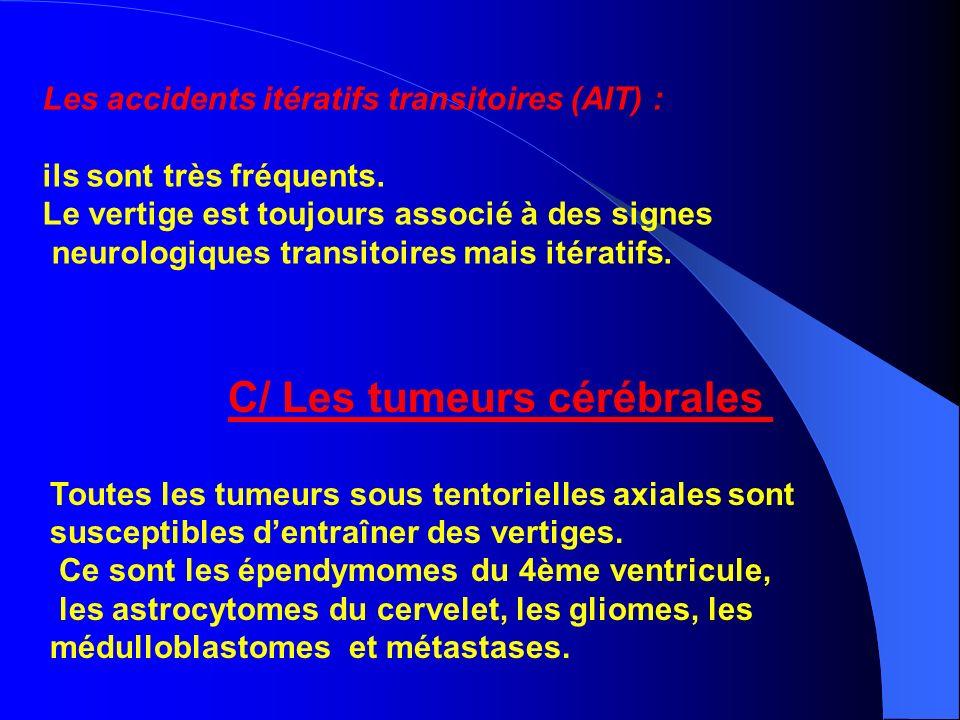 C/ Les tumeurs cérébrales