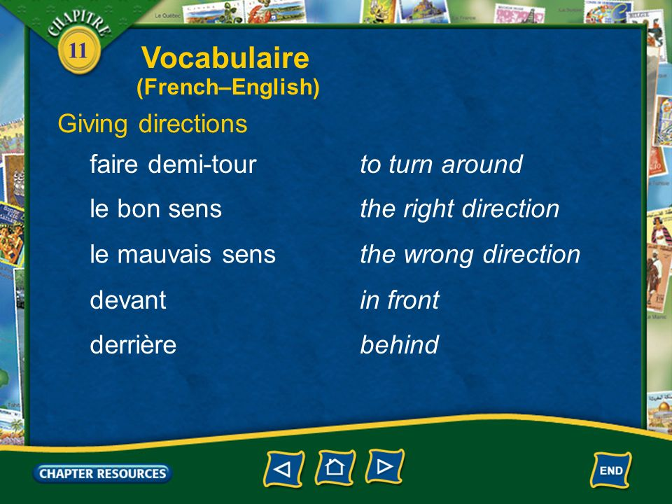 Vocabulaire Giving directions faire demi-tour to turn around
