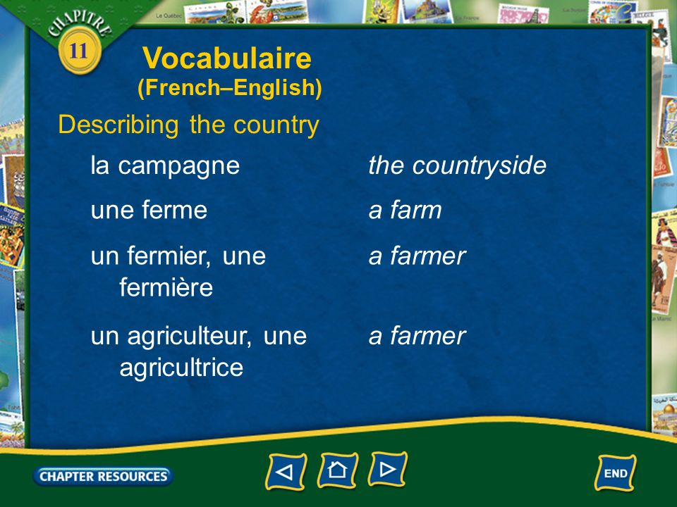 Vocabulaire Describing the country la campagne the countryside