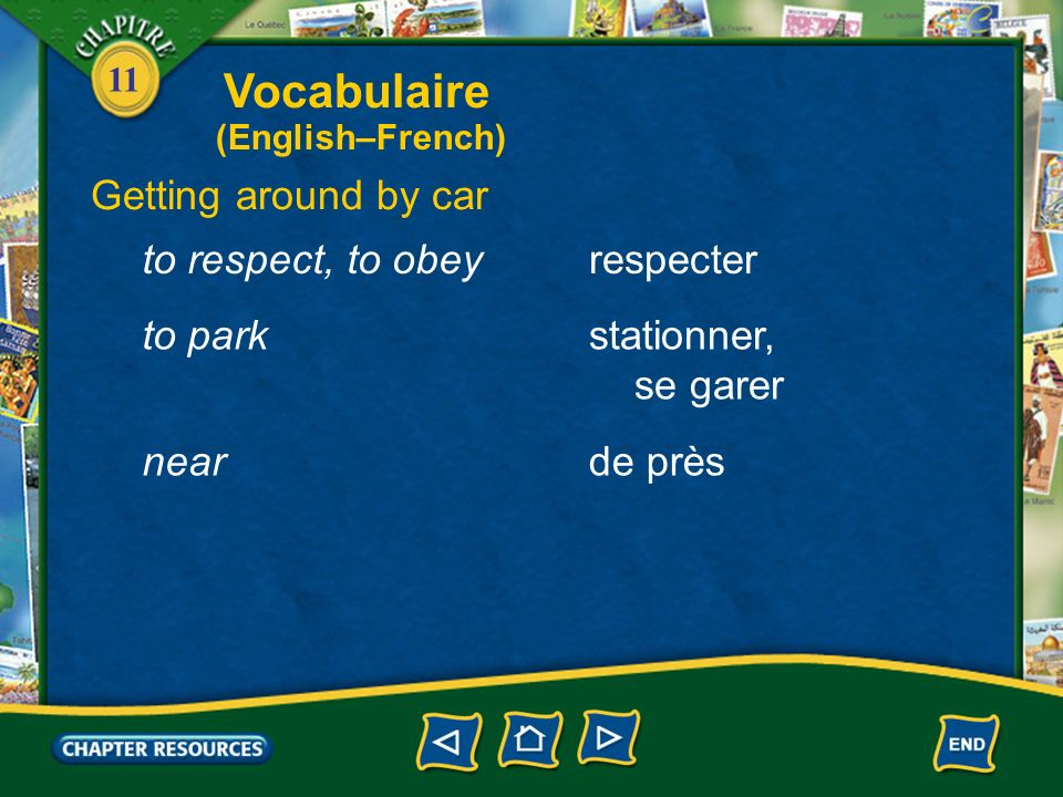 Vocabulaire Getting around by car to respect, to obey respecter