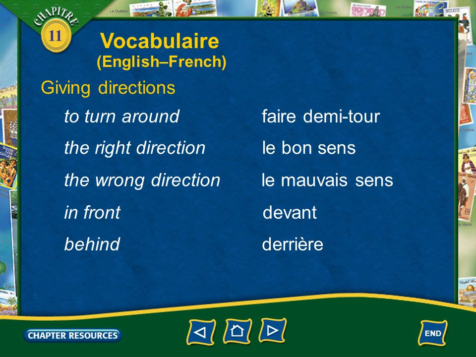 Vocabulaire Giving directions to turn around faire demi-tour