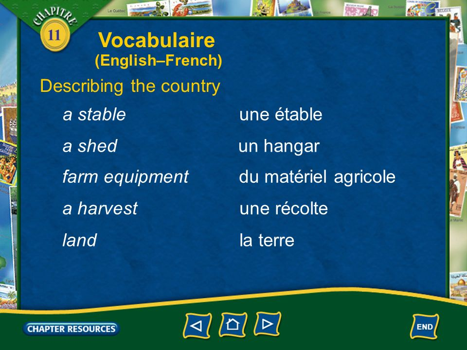 Vocabulaire Describing the country a stable une étable a shed