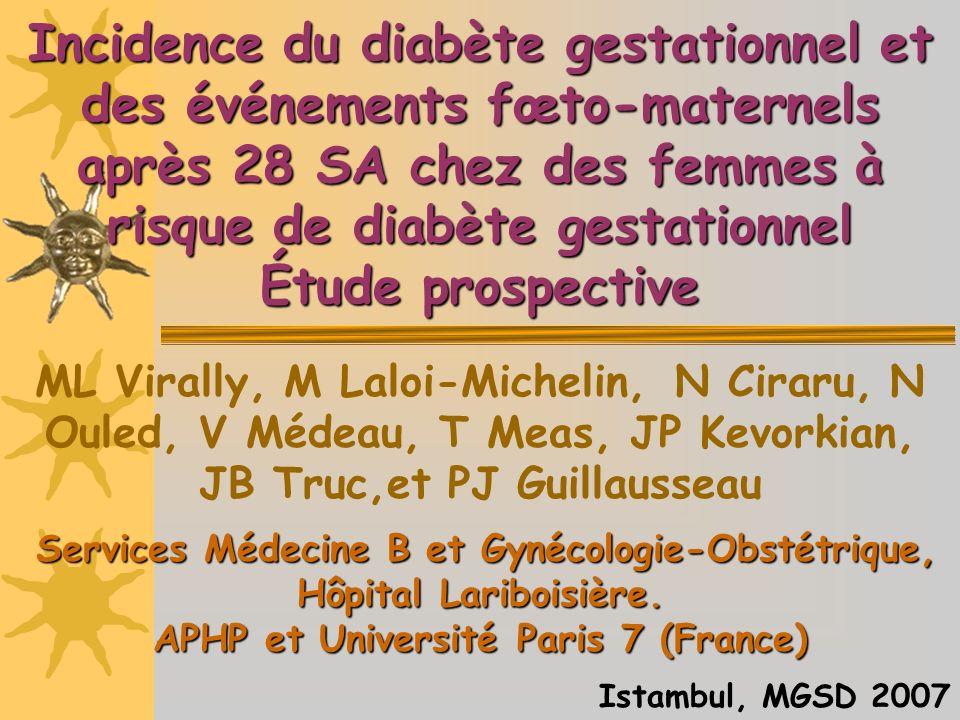 Incidence du diabète gestationnel et des événements fœto-maternels après 28 SA chez des femmes à risque de diabète gestationnel Étude prospective