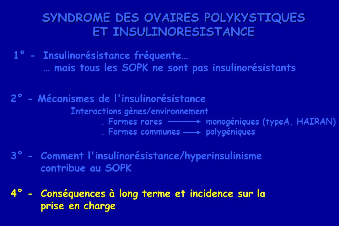 SYNDROME DES OVAIRES POLYKYSTIQUES ET INSULINORESISTANCE