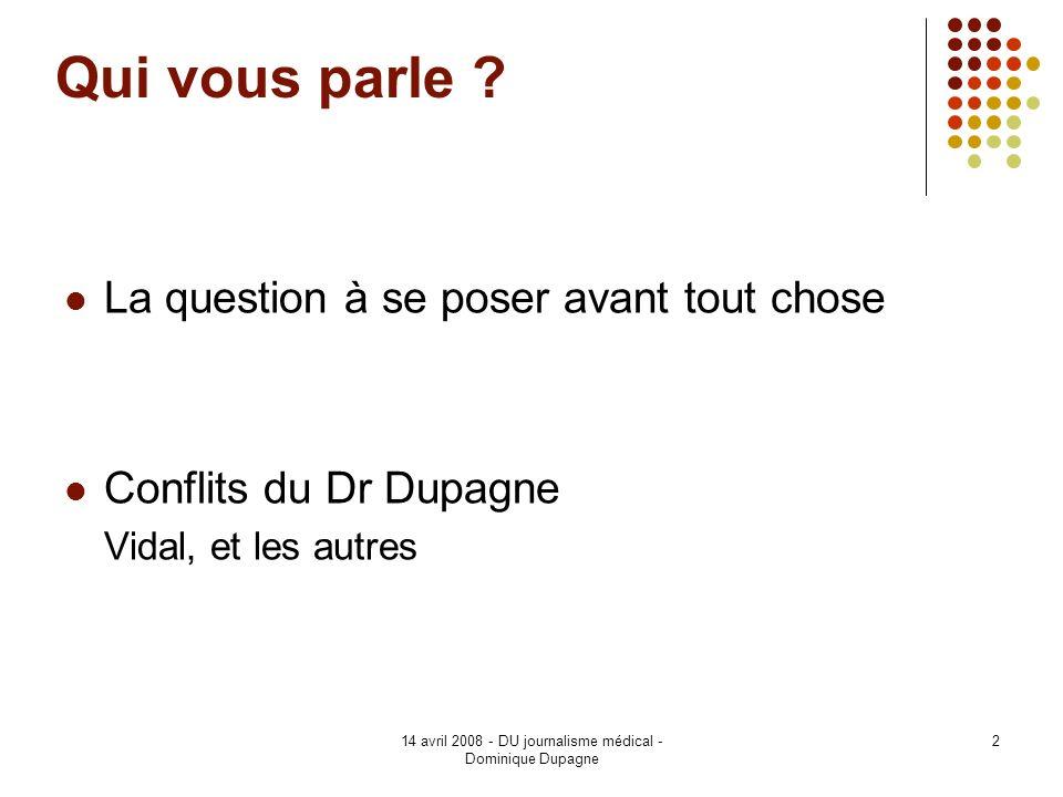 14 avril 2008 - DU journalisme médical - Dominique Dupagne