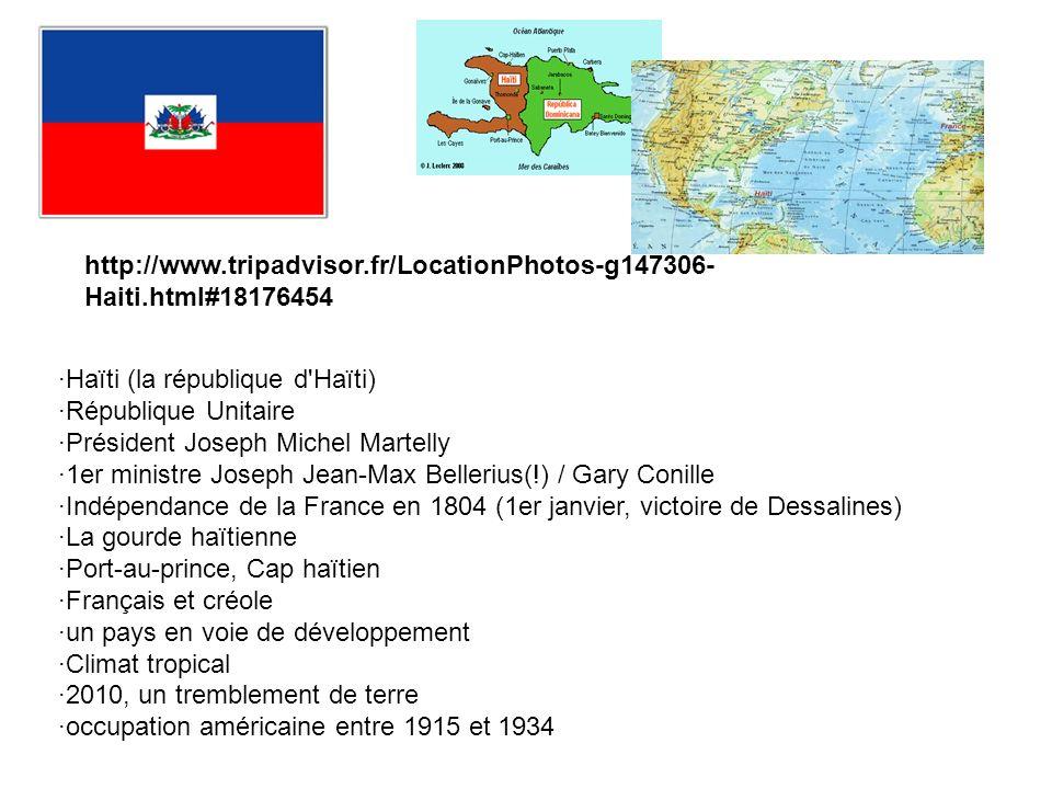 http://www.tripadvisor.fr/LocationPhotos-g147306-Haiti.html#18176454 ·Haïti (la république d Haïti)
