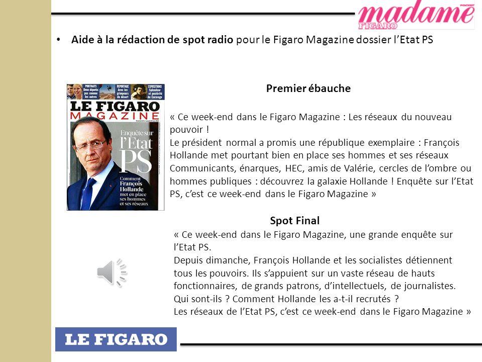 Aide à la rédaction de spot radio pour le Figaro Magazine dossier l'Etat PS