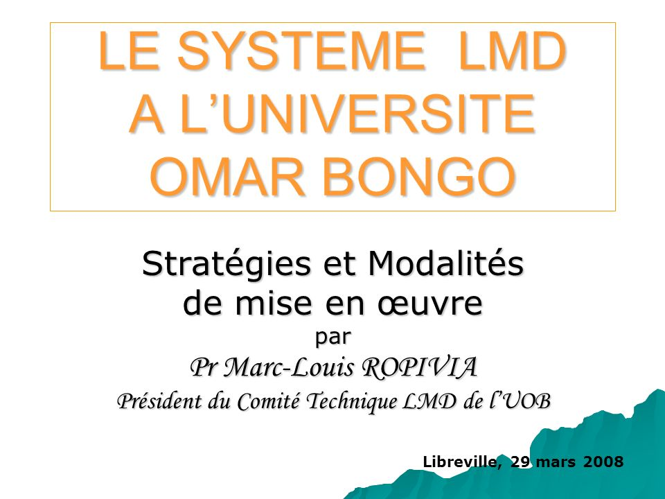 LE SYSTEME LMD A L'UNIVERSITE OMAR BONGO