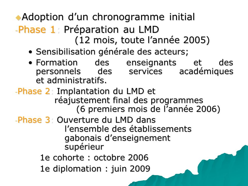 Adoption d'un chronogramme initial