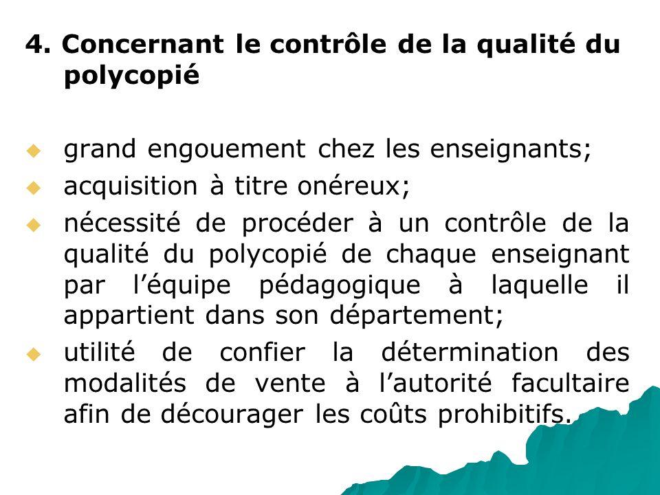 4. Concernant le contrôle de la qualité du polycopié
