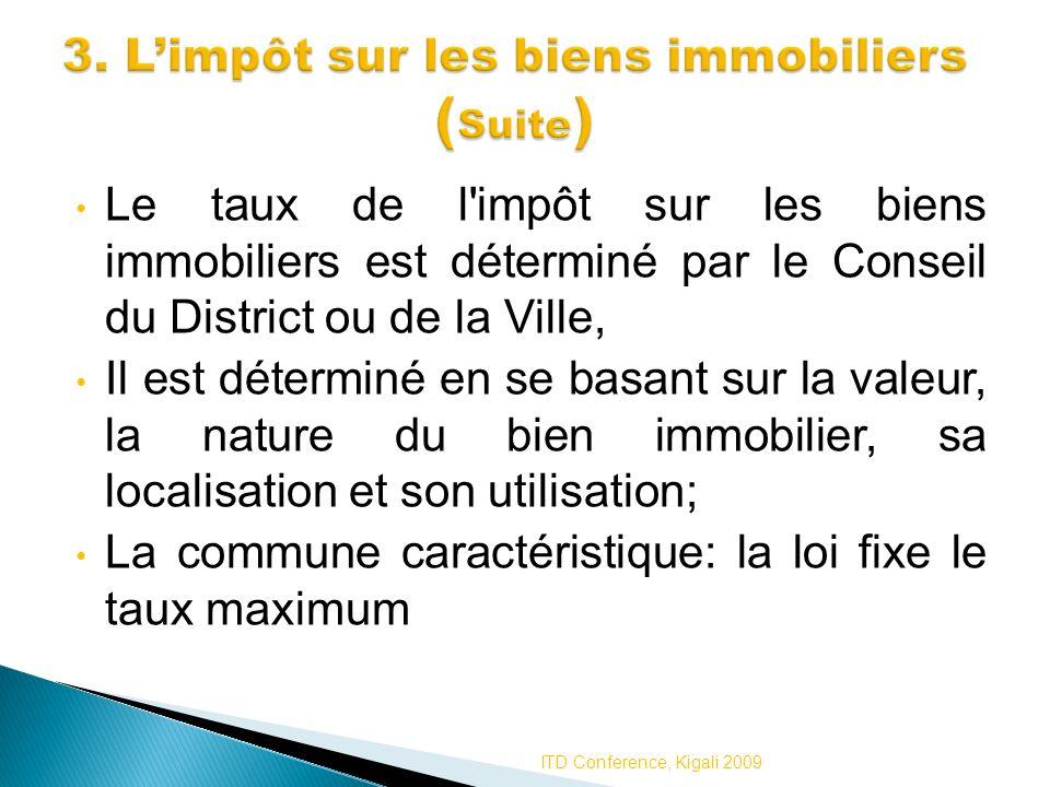 3. L'impôt sur les biens immobiliers (Suite)