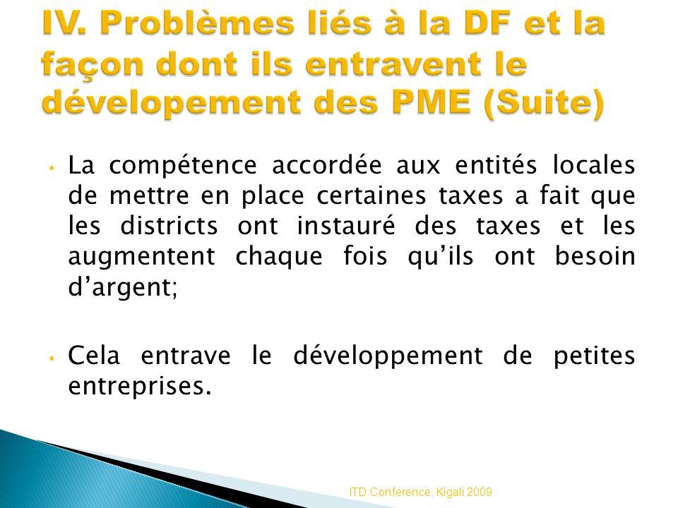 IV. Problèmes liés à la DF et la façon dont ils entravent le dévelopement des PME (Suite)