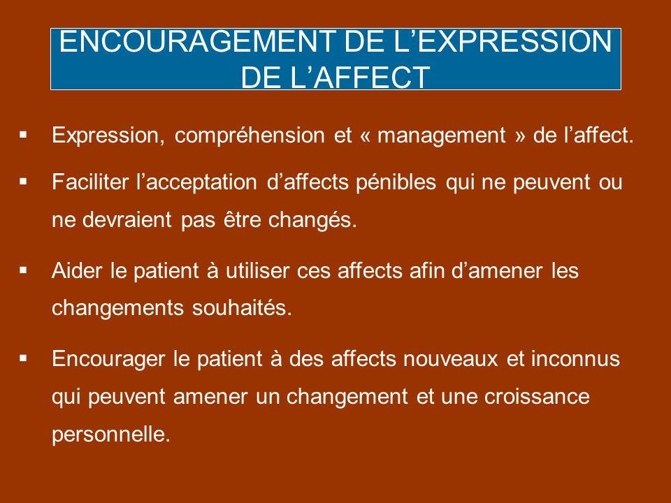 ENCOURAGEMENT DE L'EXPRESSION DE L'AFFECT