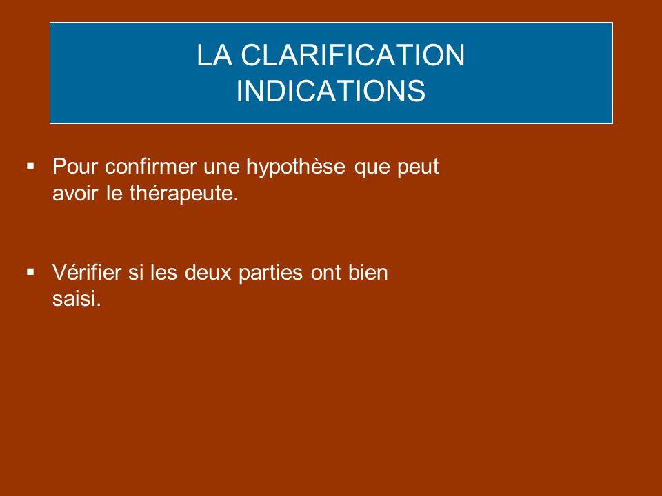 LA CLARIFICATION INDICATIONS
