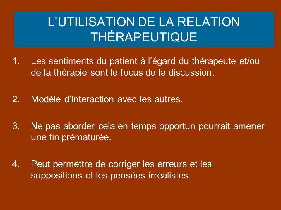 L'UTILISATION DE LA RELATION THÉRAPEUTIQUE
