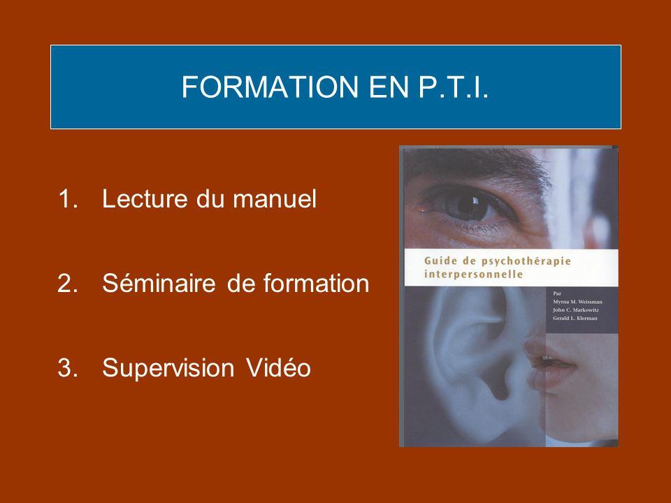 FORMATION EN P.T.I. Lecture du manuel Séminaire de formation