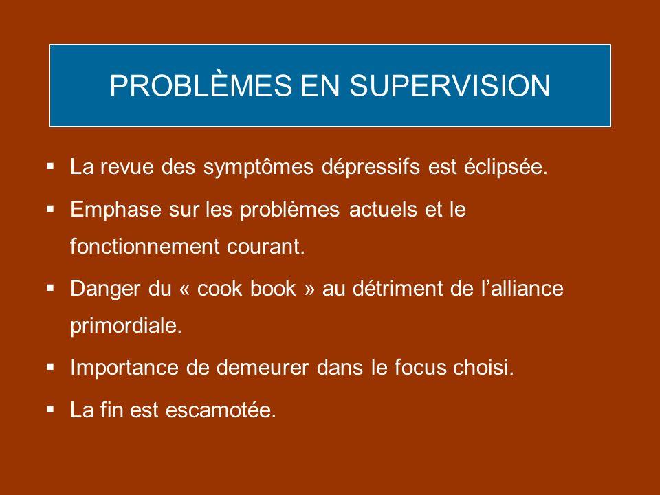 PROBLÈMES EN SUPERVISION