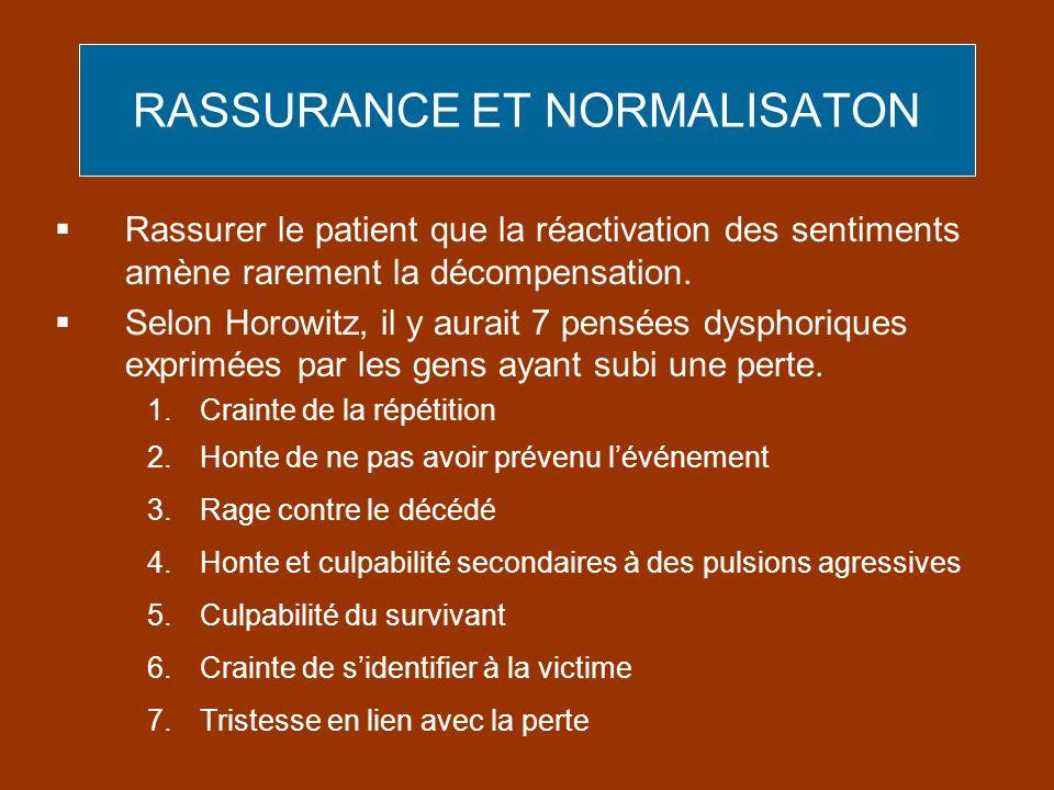 RASSURANCE ET NORMALISATON