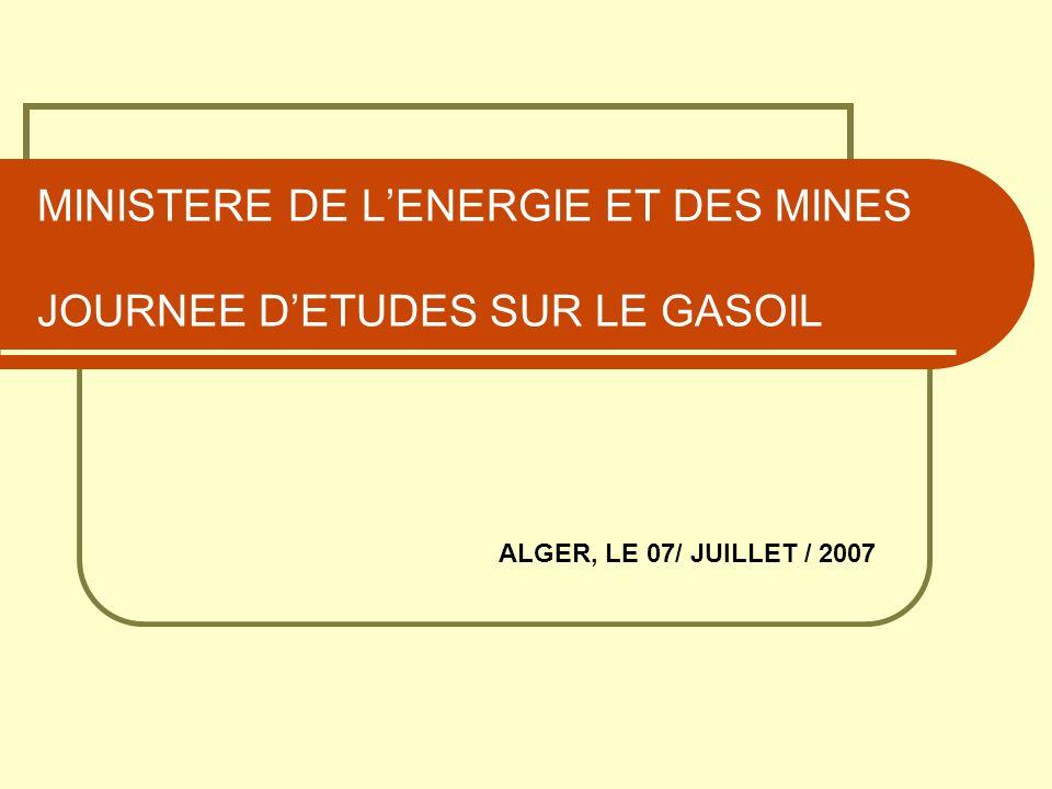 MINISTERE DE L'ENERGIE ET DES MINES JOURNEE D'ETUDES SUR LE GASOIL
