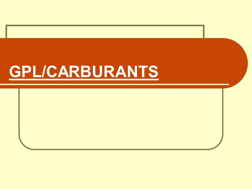GPL/CARBURANTS