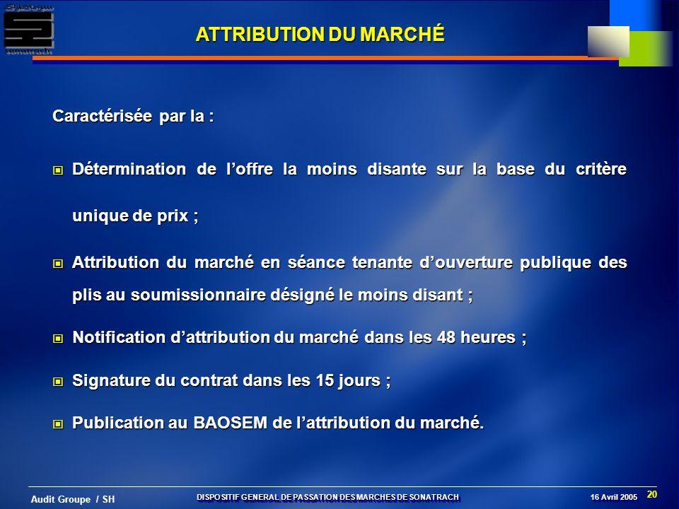 ATTRIBUTION DU MARCHÉ Caractérisée par la :
