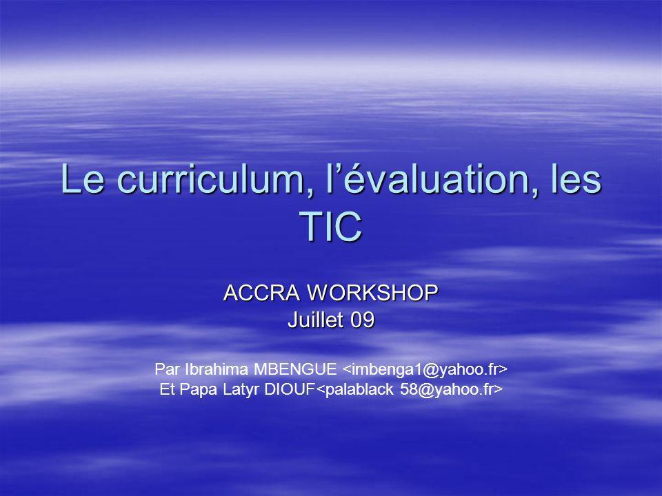 Le curriculum, l'évaluation, les TIC