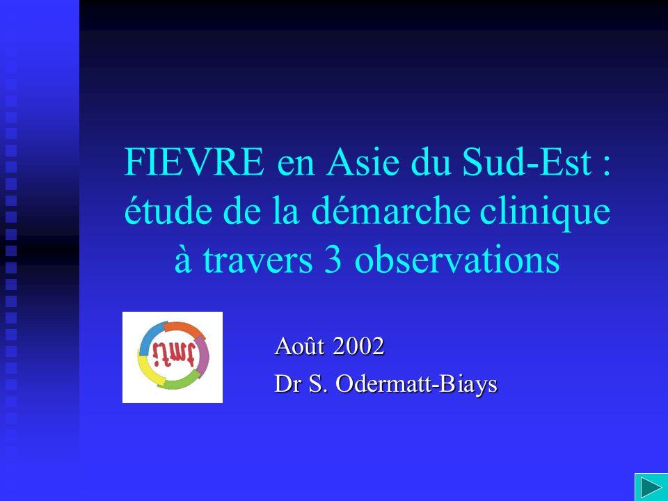 Août 2002 Dr S. Odermatt-Biays