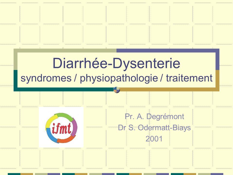 Diarrhée-Dysenterie syndromes / physiopathologie / traitement