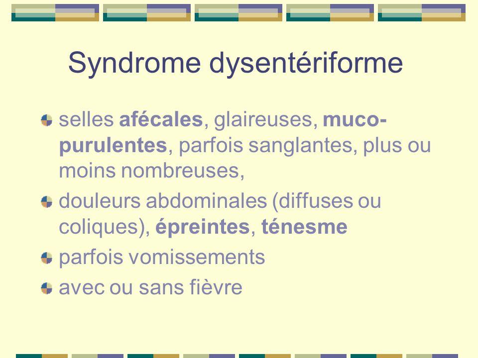 Syndrome dysentériforme