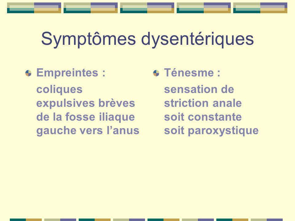 Symptômes dysentériques