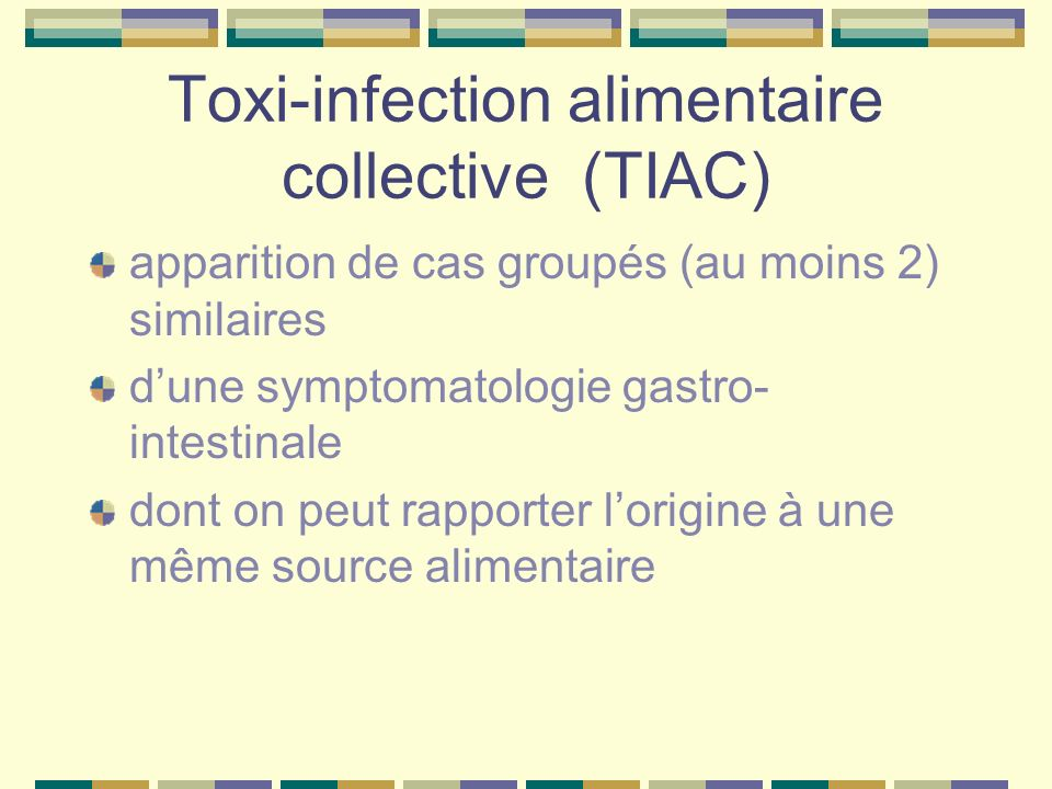 Toxi-infection alimentaire collective (TIAC)
