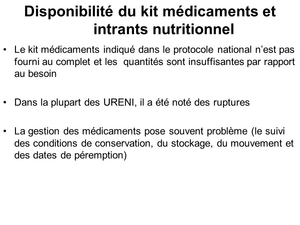 Disponibilité du kit médicaments et intrants nutritionnel