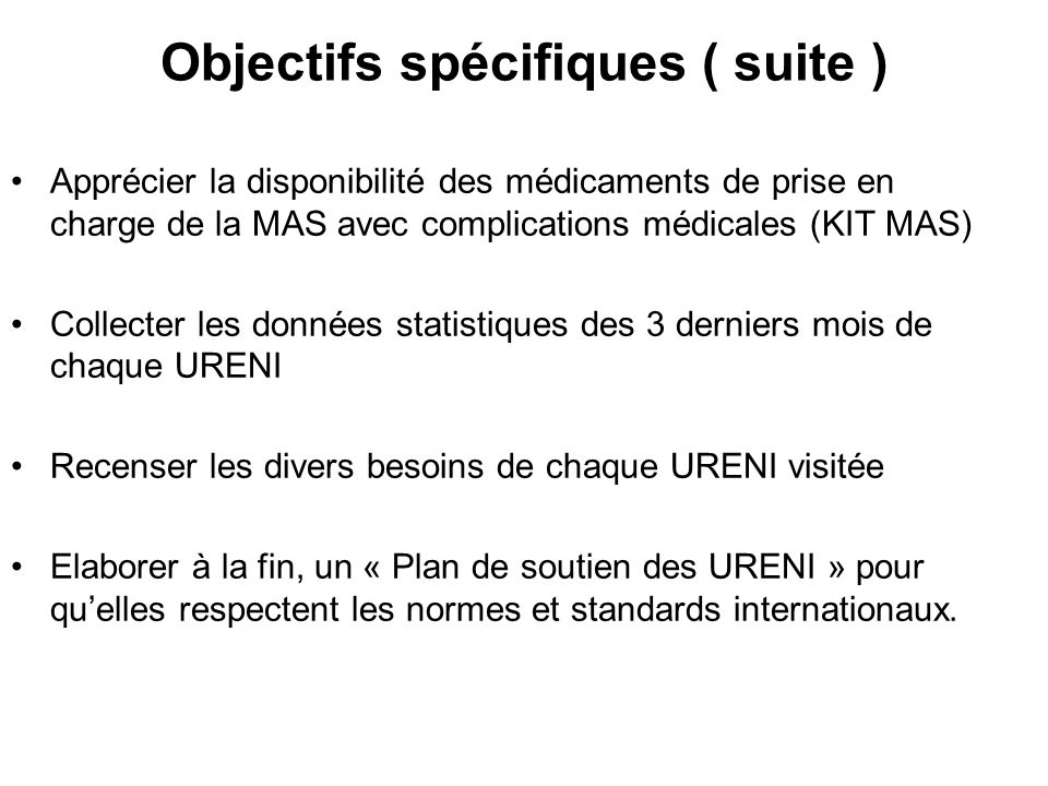 Objectifs spécifiques ( suite )