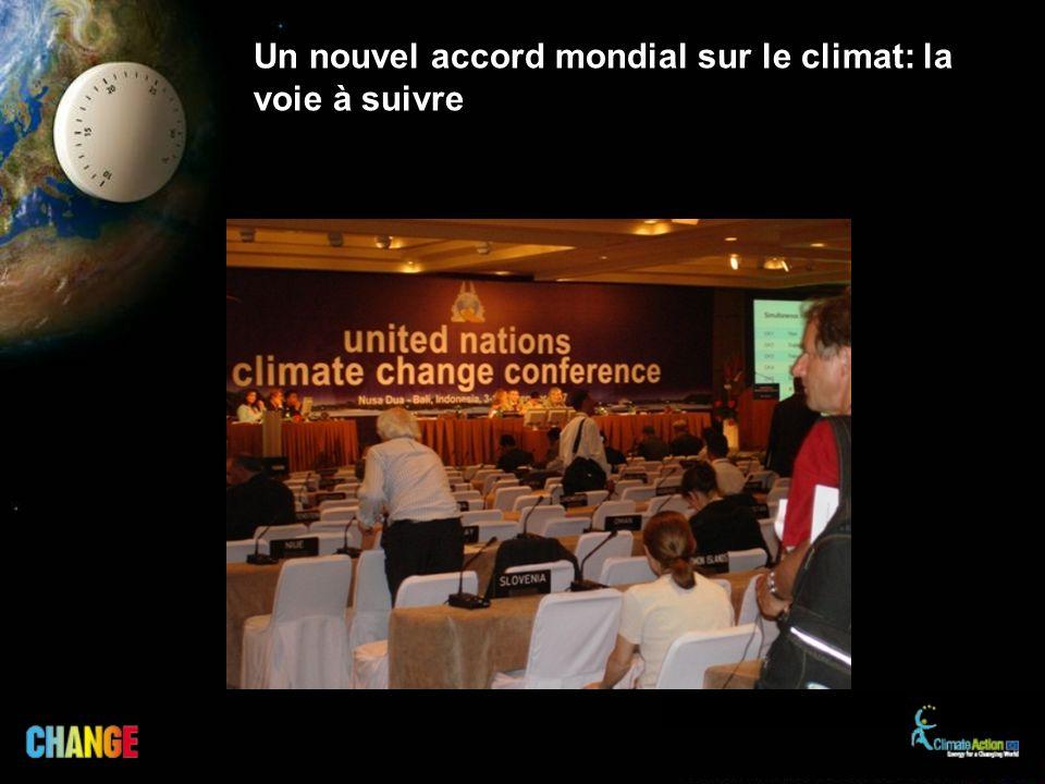 Un nouvel accord mondial sur le climat: la voie à suivre